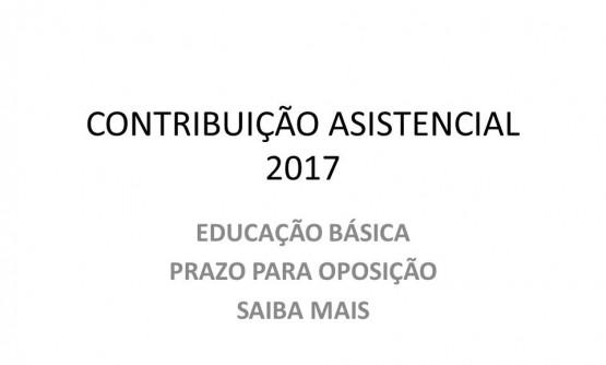 OPOSIÇÃO À CONTRIBUIÇÃO ASSISTENCIAL 2017 DA EDUCAÇÃO BÁSICA