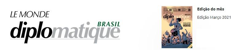 LE MONDE DIPLOMATIQUE MARÇO DE 2021