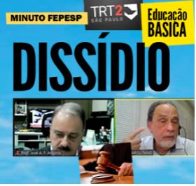 JULGAMENTO DO DISSÍDIO DA EDUCAÇÃO BÁSICA - 15 H