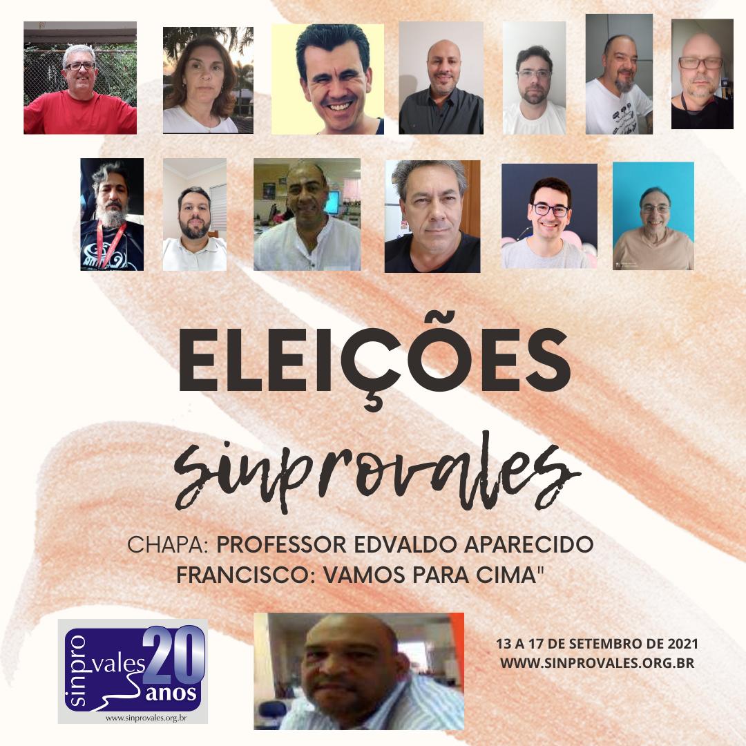 """CANDIDATOS DA CHAPA """"PROFESSOR EDVALDO APARECIDO FRANCISCO"""""""